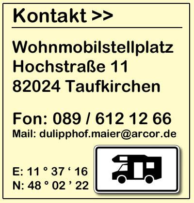 Kontakt-Infos Wohnmobilstellplatz München - Dulipphof Taufkirchen